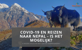 Reizen naar Nepal tijdens corona pandemie