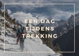 Een dag tijdens trekking in Nepal