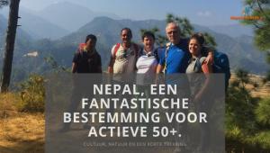 Nepal, een fantastische bestemming voor actieve 50+