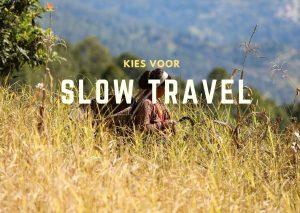 Kies voor slow travel